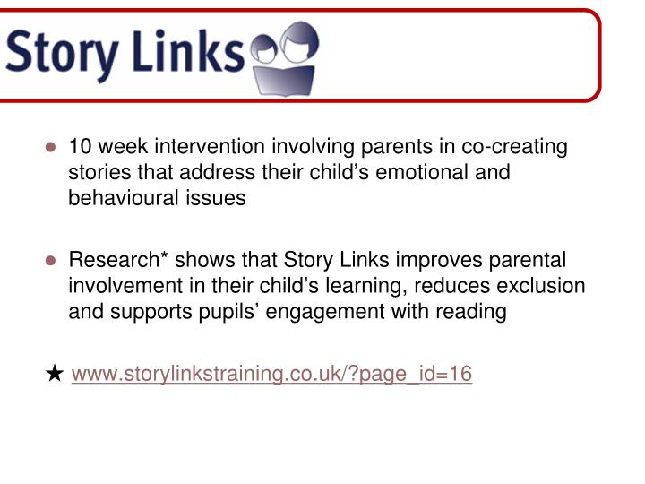 10 week intervention involving parents in co-creating stories that address their child's emotional and behavioural issues