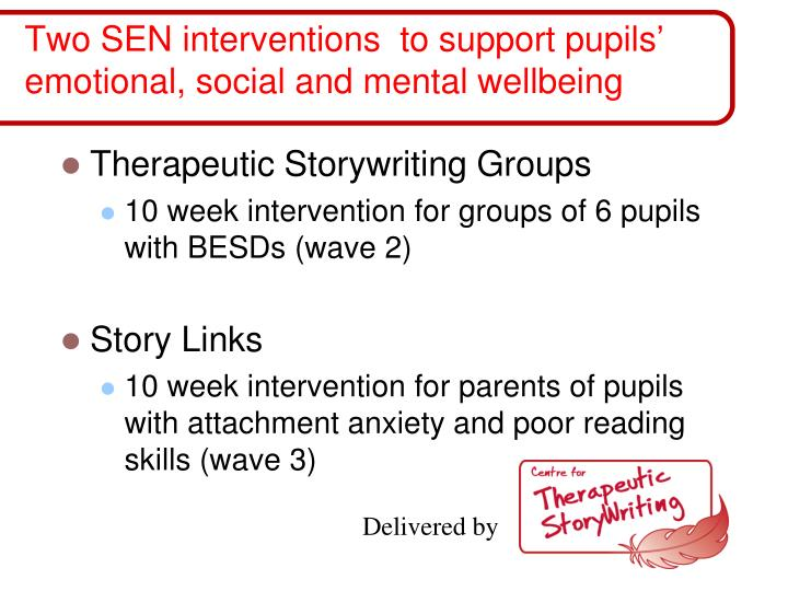 Two sen interventions to support pupils emotional social and mental wellbeing