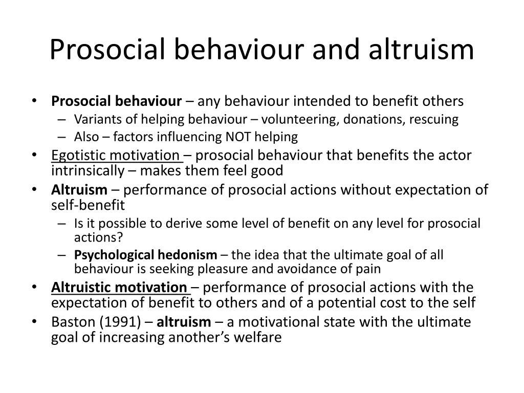 Distinguish between altruism and prosocial behaviour essay