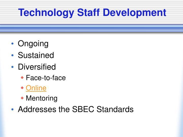 Technology Staff Development