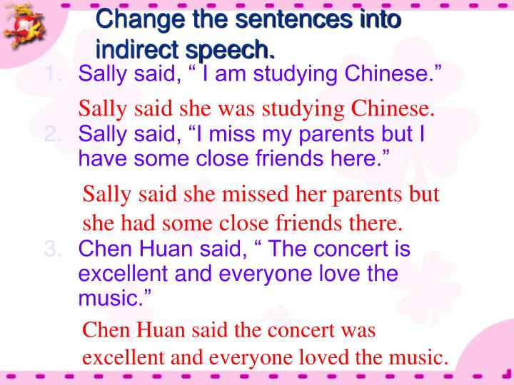 Change the sentences into indirect speech.