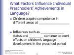 what factors influence individual preschoolers achievements in language