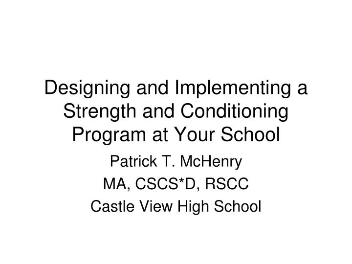 designing and implementing a strength and conditioning program at your school n.