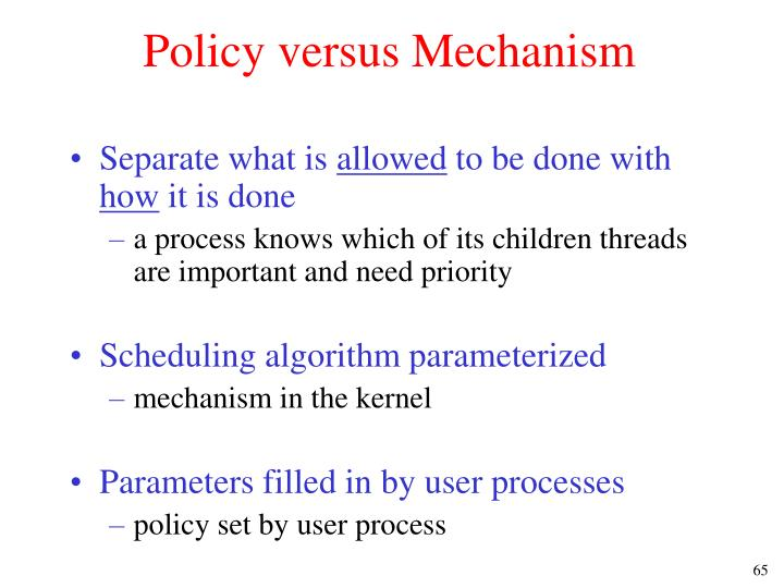 Policy versus Mechanism