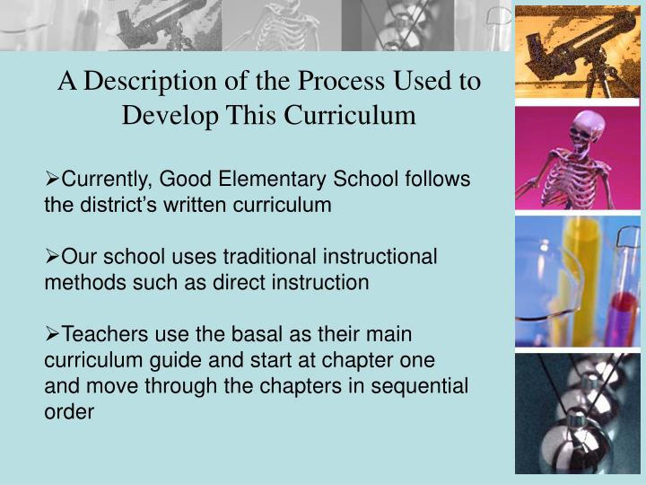 A Description of the Process Used to Develop This Curriculum