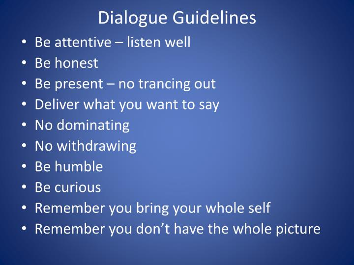 Dialogue Guidelines