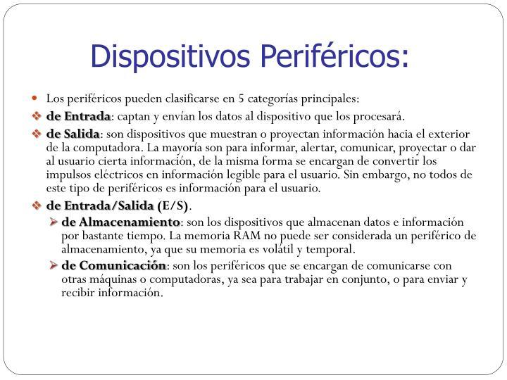 Dispositivos Periféricos: