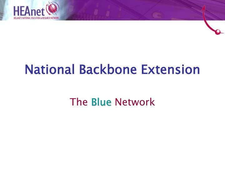 National backbone extension