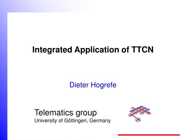 integrated application of ttcn n.