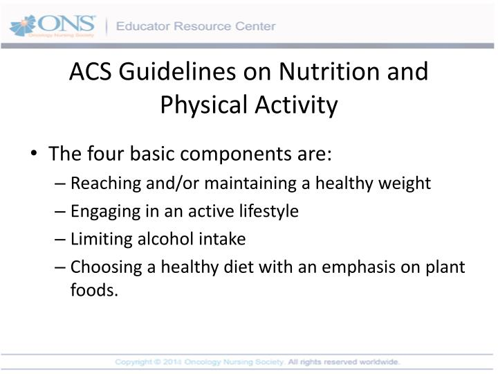 ACS Guidelines on Nutrition and Physical Activity