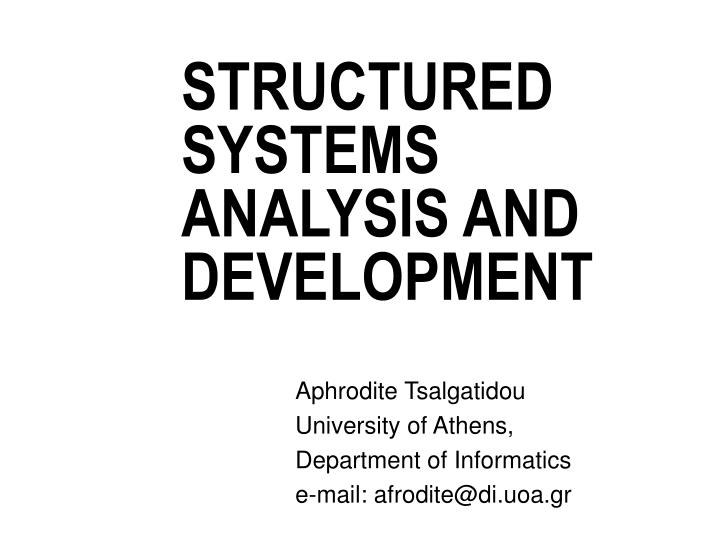 structured systems analysis and development n.