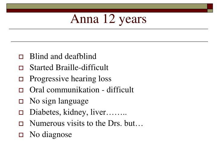 Anna 12 years