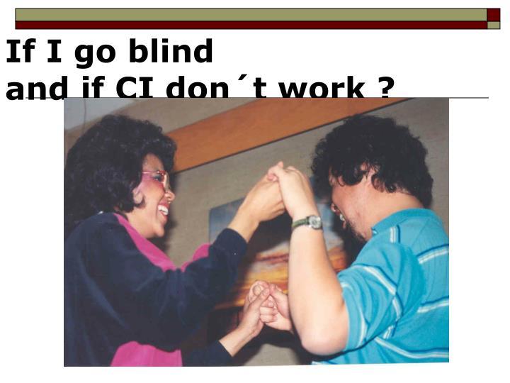 If I go blind