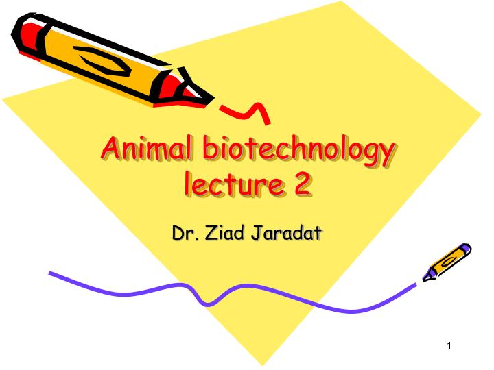 animal biotechnology lecture 2 n.