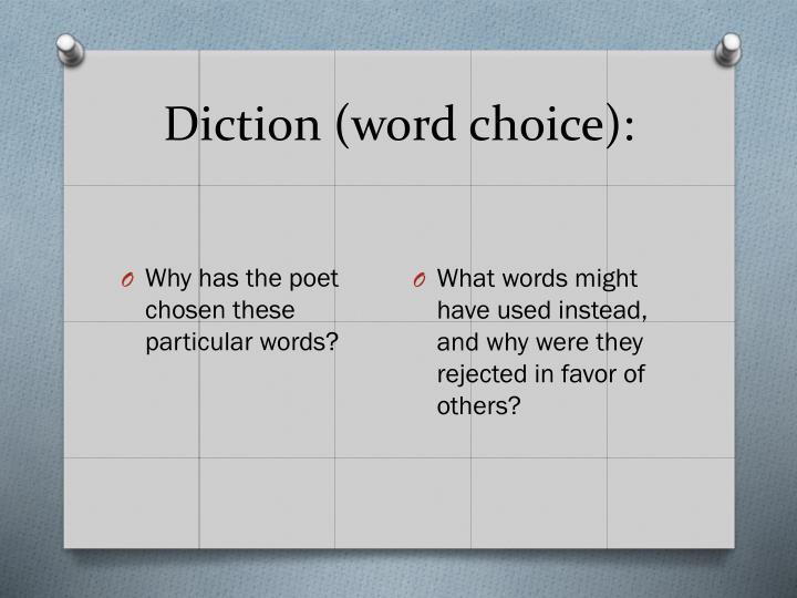 Diction (word choice):