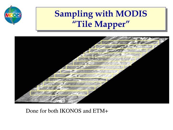 Sampling with MODIS