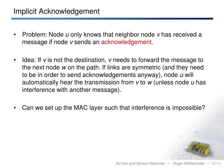 Implicit Acknowledgement