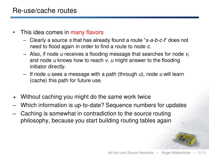 Re-use/cache routes