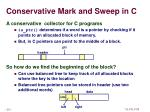 conservative mark and sweep in c