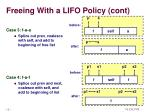 freeing with a lifo policy cont