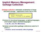 implicit memory management garbage collection