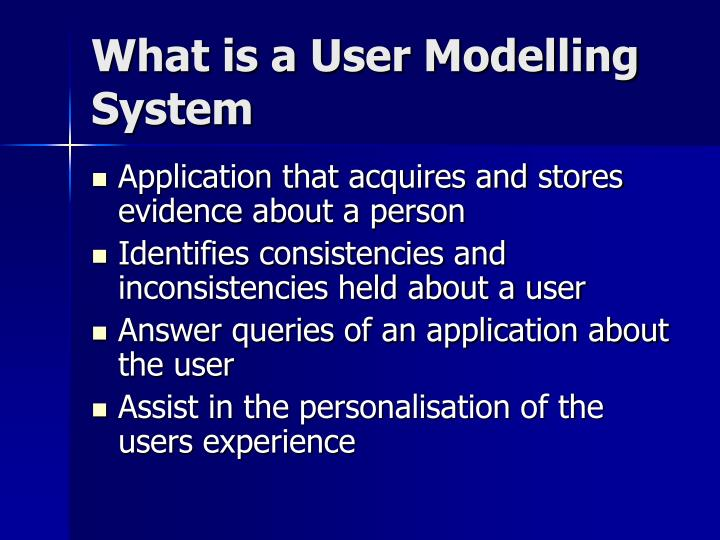 What is a user modelling system