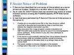 f secure notice of problem