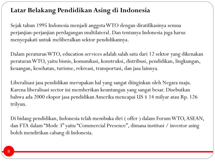 Latar Belakang Pendidikan Asing di Indonesia