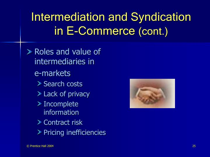 Intermediation and Syndication in E-Commerce