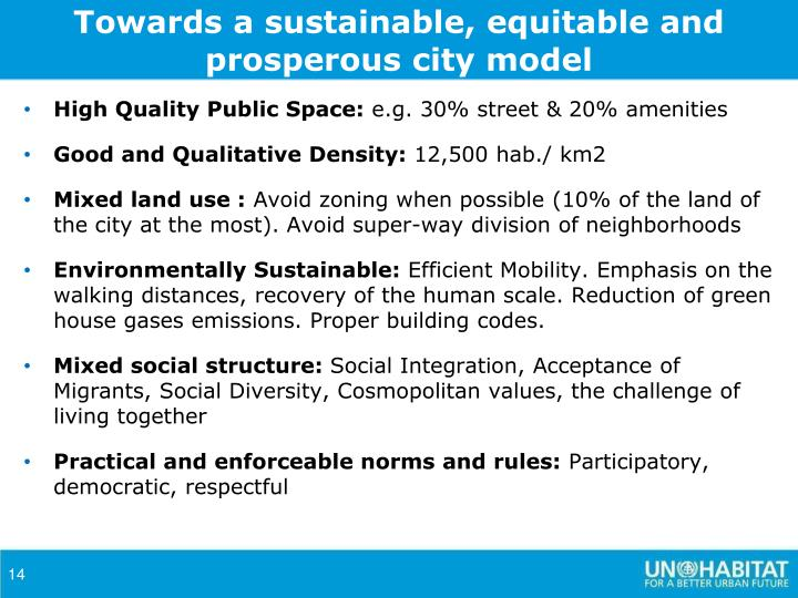 Towards a sustainable, equitable and prosperous city model