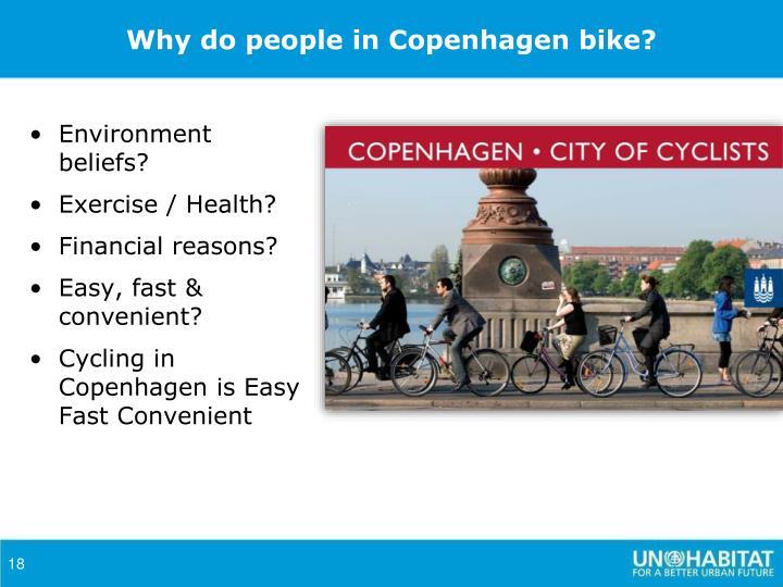 Why do people in Copenhagen bike?