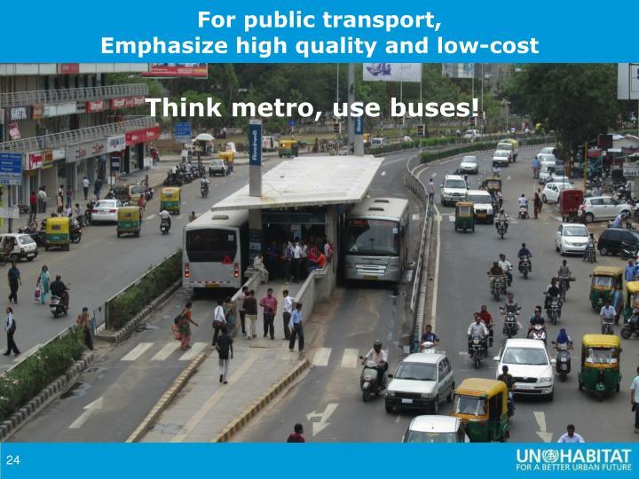 For public transport,