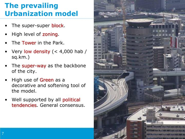 The prevailing Urbanization model