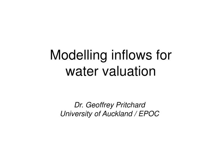 modelling inflows for water valuation n.