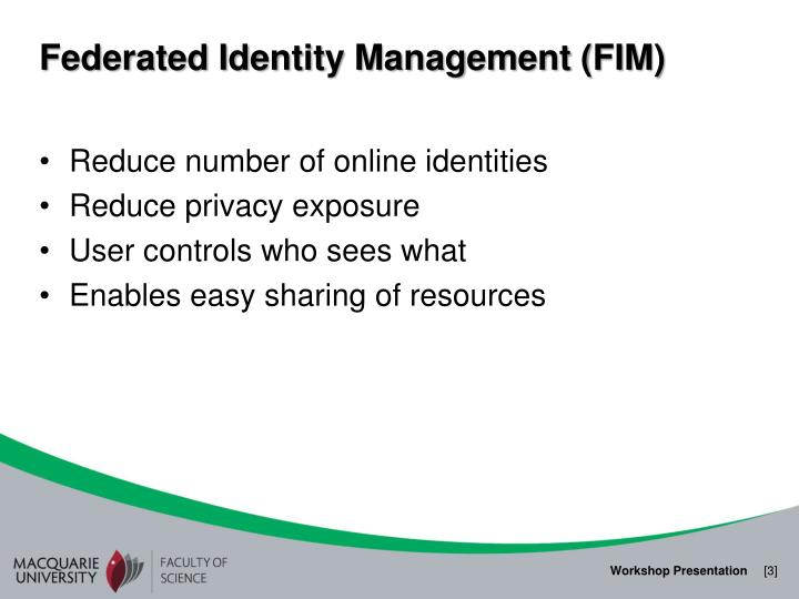 Federated identity management fim