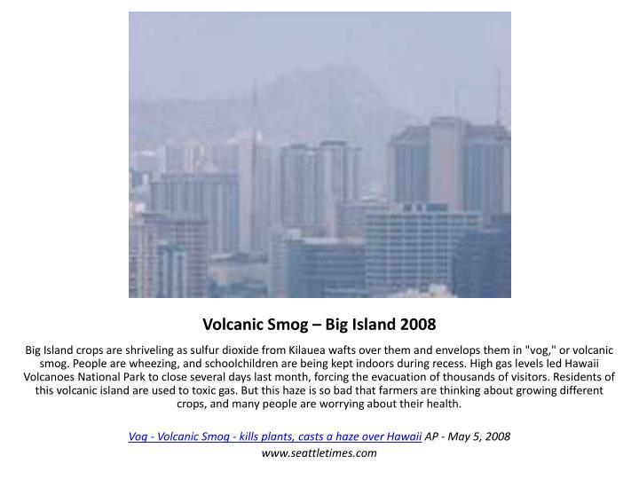 Volcanic Smog – Big Island 2008