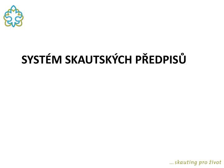 Systém skautských předpisů