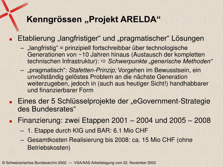 "Kenngrössen ""Projekt ARELDA"""