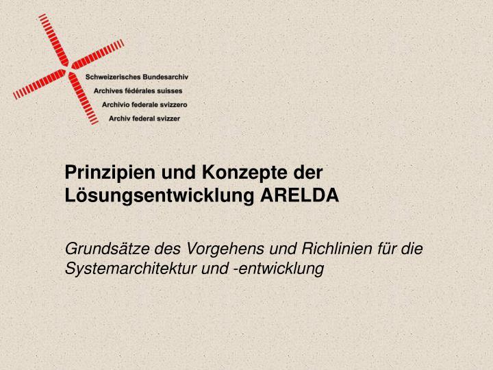 Prinzipien und Konzepte der Lösungsentwicklung ARELDA