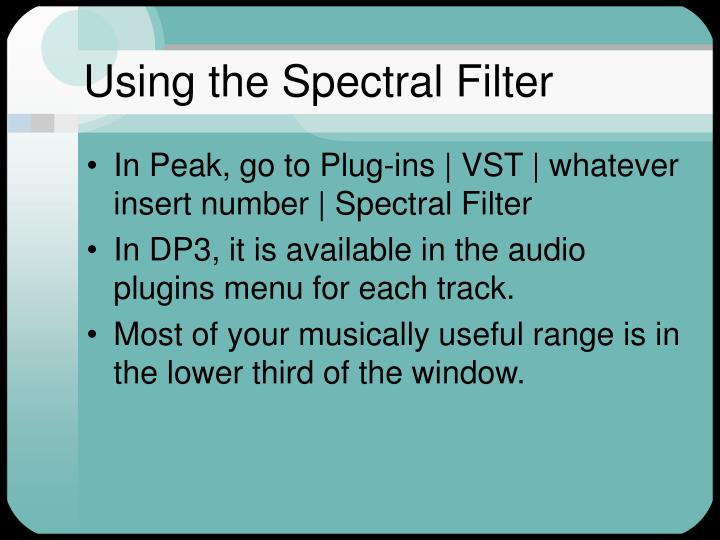 Using the Spectral Filter