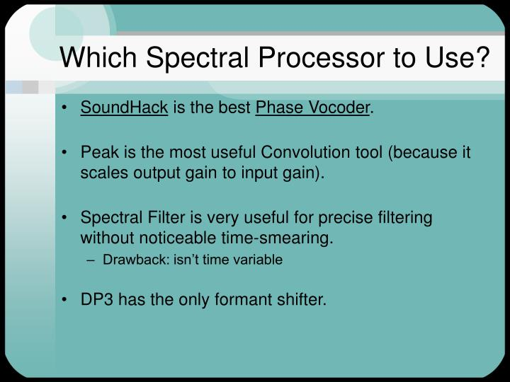 Which Spectral Processor to Use?