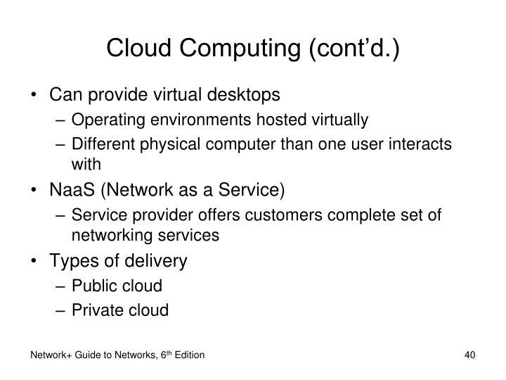 Cloud Computing (cont'd.)
