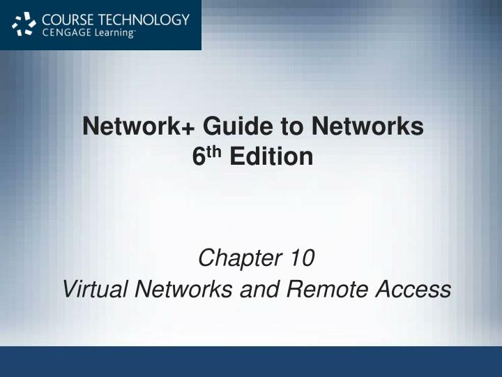 Network guide to networks 6 th edition