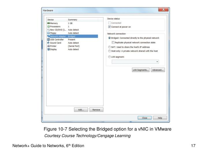 Figure 10-7 Selecting the Bridged option for a vNIC in VMware