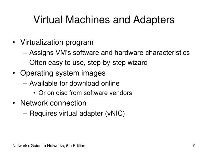 Virtual Machines and Adapters