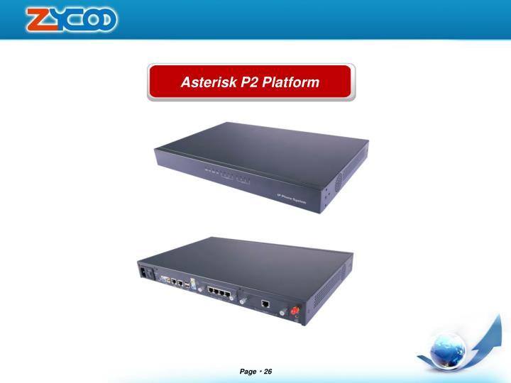 Asterisk P2 Platform