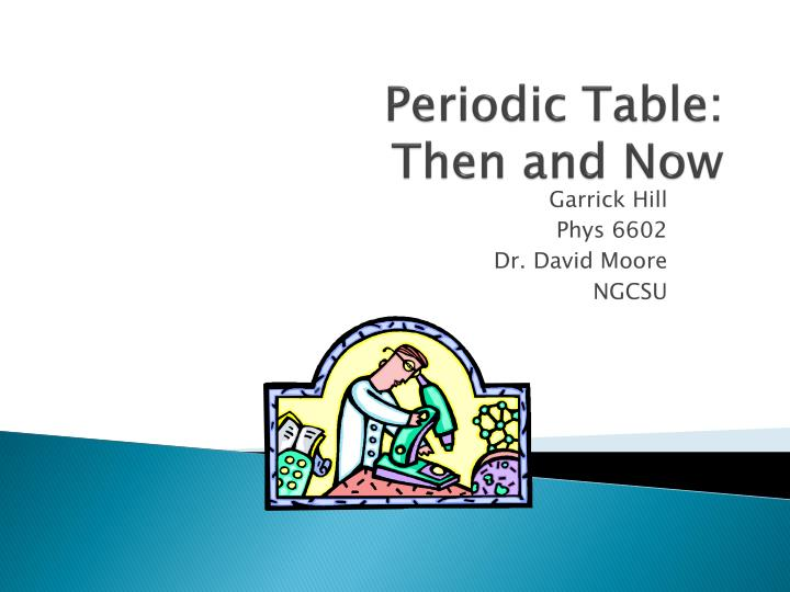 periodic table then and now n.