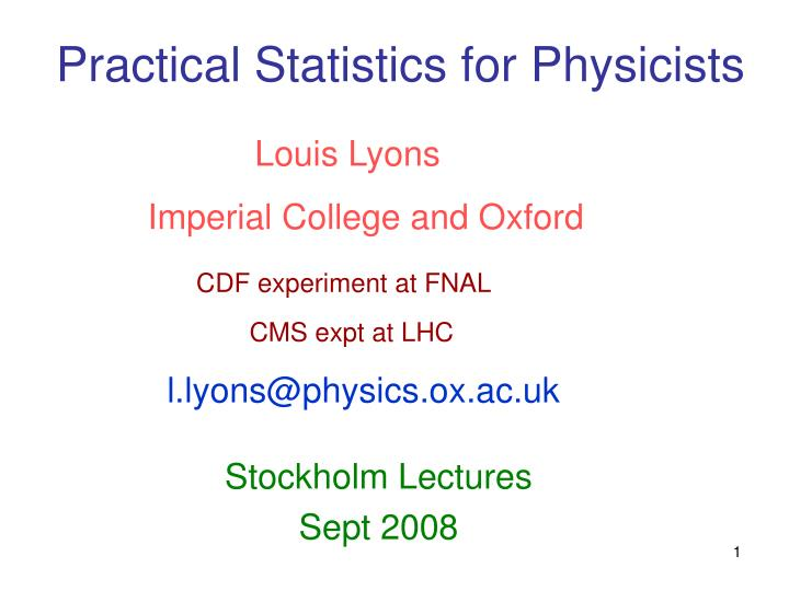 practical statistics for physicists n.