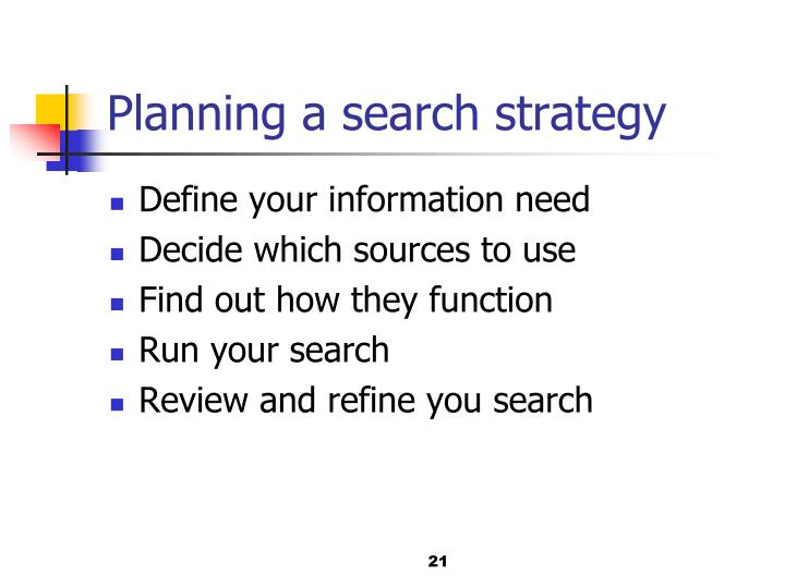 Planning a search strategy