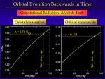 orbital evolution backwards in time
